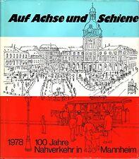 Auf Achse und Schien=1978 100 Jahre Nahverkehr in Mannheim