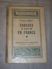 """""""CHASSES ET PLEIN AIR EN FRANCE"""" GASTON CHEREAU (1941)"""