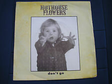 HOTHOUSE FLOWERS - DON'T GO / SAVED - London LON 174