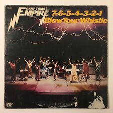 Gary Toms Empire 7 6 5 4 3 2 1 Blow Your Whistle Vinyl LP PIP Records Funk 1975
