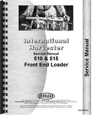 International Harvester 510 515 Front End Loader Service Manual (IH-S-510,515)