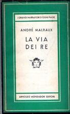 LA VIA DEI RE ANDRE' MALRAUX 1952 PRIMA EDIZIONE MEDUSA MONDADORI (JA725)