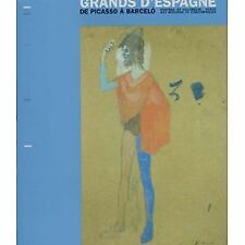 Livre :Grands d'Espagne, de Picasso à Barcelo (Collectif)