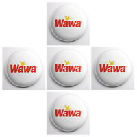 "WAWA pinback buttons - food logo pin - 5 total 1"" wearable pins badges"