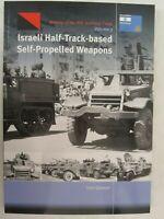 Israeli Half-Track-based Self-Propelled Weapons by Tom Gannon, Trackpad Pub