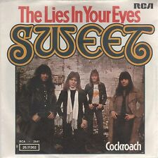 "SWEET THE LIES IN YOUR EYES/ COCKROACH 7"" 45 GIRI"