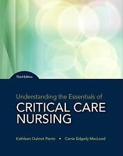 Understanding the Essentials of Critical Care Nursing by Kathleen Perrin and...