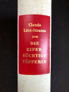 Levi Strauss DIE EIFERSÜCHTIGE TÖPFERIN, Die Andere Bibliothek, EA 1987