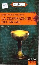 La Cospirazione del Graal di Lynn Sholes & Joe Moore - Ed. Piemme 2006