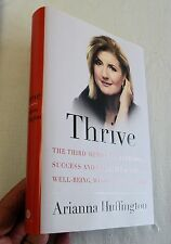 2014, Thrive The Third Metric to Redefining...by Arianna Huffington, 1st SIGNED