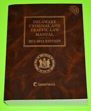 Delaware Criminal and Traffic Law Manual 2011 - 2012 edition, LIKE NEW, w/ CD