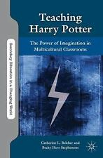Secondary Education in a Changing World: Teaching Harry Potter : The Power of...