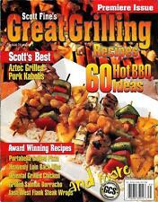 Scott Fine's GREAT GRILLING Magazine Premiere Issue #1  June 2001 - 60 BBQ Ideas
