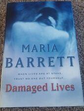 MARIA BARRETT, DAMAGED LIVES