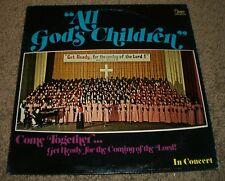 All God's Children Come Together In Concert~RARE Christian Gospel~VG++ Vinyl