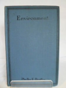 ENVIRONMENT by PHILLIS E BENTLEY 1922 FIRST EDITION