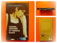 Cafard, vertiges et vodkas glace. Kate Christensen. Roman France Loisirs Piment