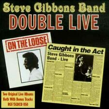 Steve Gibbons Band Double Live: Caught In The Act/On The Loose 2-CD NEW SEALED