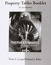 Property Tables Booklet for Thermodynamics: An Engineering Approach by Yunis A.