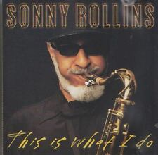 SONNY ROLLINS   CD THIS IS WHAT I DO