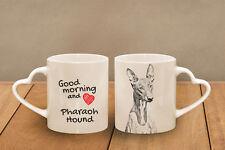 "Pharaoh Hound - ceramic cup, mug ""Good morning and love, heart"", Usa"
