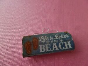 Life Is Better at the Beach-Beach Sign Dollhouse Miniature 1:12    sign