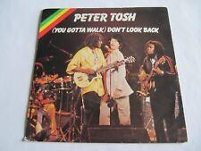 "Peter Tosh – (You Gotta Walk) Don't Look Back  7"" vinyl"