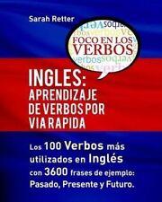 Ingles: Aprendizaje de Verbos por Via Rapida: Los 100 verbos más usados en españ