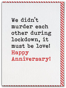 Post Lockdown Anniversary Card Isolation Quarantine Funny Humour Husband Wife