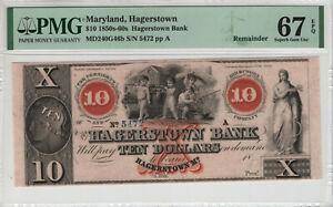 1850s $10 HAGERSTOWN BANK MARYLAND OBSOLETE REMAINDER NOTE PMG SUPERB GEM 67 EPQ