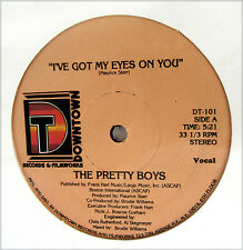 "THE PRETTY BOYS 12"" I've Got My Eyes On You DOWNTOWN Rec NYC HEAR Funk DIsco 80s"