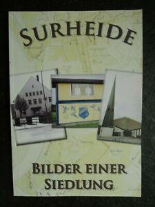 Surheide , Bilder einer Siedlung , 2010