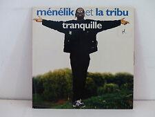 CD SINGLE MENELIK et LA TRIBU Tranquille SOC 662857 1