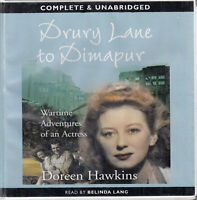 Doreen Hawkins Drury Lane To Dimapur Wartime Adventure Actress 8CD Audio Book
