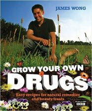 Grow Your Own Drugs, Wong James, New Book