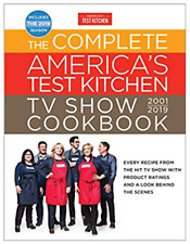 The Complete America's Test Kitchen TV Show Cookbook, 2001-2019