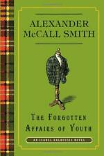 Forgotten Affairs of Youth by McCall Smith, Alexander-ExLibrary