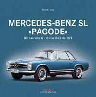 Mercedes-Benz SL W 113 Pagode 1963-71 (230 250 280 Daten Farben) Buch book W113