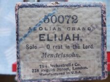 Aeolian Grand 58 note player organ roll 50072 Elijah - Oh rest in the Lord