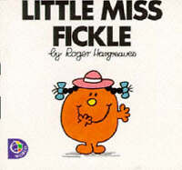 Little Miss Fickle (Little Miss Library) by Hargreaves, Roger, Good Book (Paperb