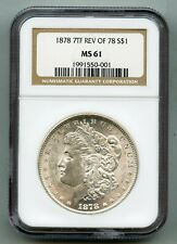1878 7TF Reverse of 1878 Morgan Silver Dollar NGC MS 61