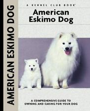 American Eskimo Dog: A Comprehensive Guide to Owning and Caring for Your Dog Co