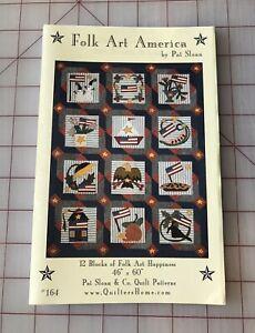 """""""Folk Art America"""" By Pat Sloan, 12 Block Quilt Pattern, 46"""" X 60"""""""