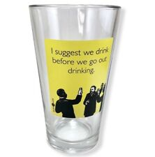"SomeeCards Pint Glass ""I Suggest We Drink Before"" Beer Funny Comedy MEME Yellow"