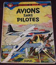 Buck Danny -12- / Avions sans pilotes / EO 1954 / BE-