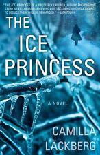 The Ice Princess: A Novel by Camilla Lckberg