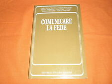 comunicare la fede,editrice ancora ,1992 ,br. cucita