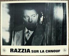 RAZZIA SUR LA CHNOUF - Jean Gabin / Lino Ventura  SET 18 PHOTOGRAPHIES D'ÉPOQUE.