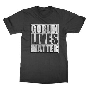 Goblin Lives Matter t-shirt funny nerd tee present Dungeons and Dragons gift