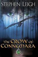 NEW The Crow of Connemara by Stephen Leigh